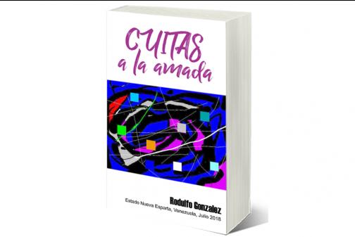 Cuitas a la Amada por Rodulfo Gonzalez