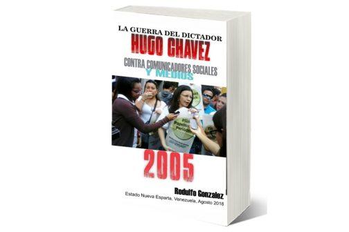 La Guerra de Chavez 2005 por Rodulfo Gonzalez