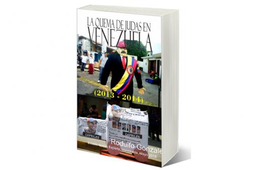 La Quema de Judas en Venezuela (2013 - 2014) por Rodulfo Gonzalez