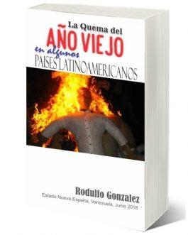 La Quema del Año Viejo: En Algunos Países Latinoamericanos