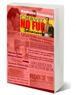 Chavez no fue Bolivariano
