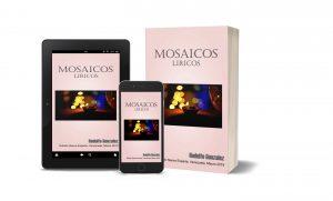 Read more about the article Mosaicos Liricos de Rodulfo González: Mosaico Lírico 1