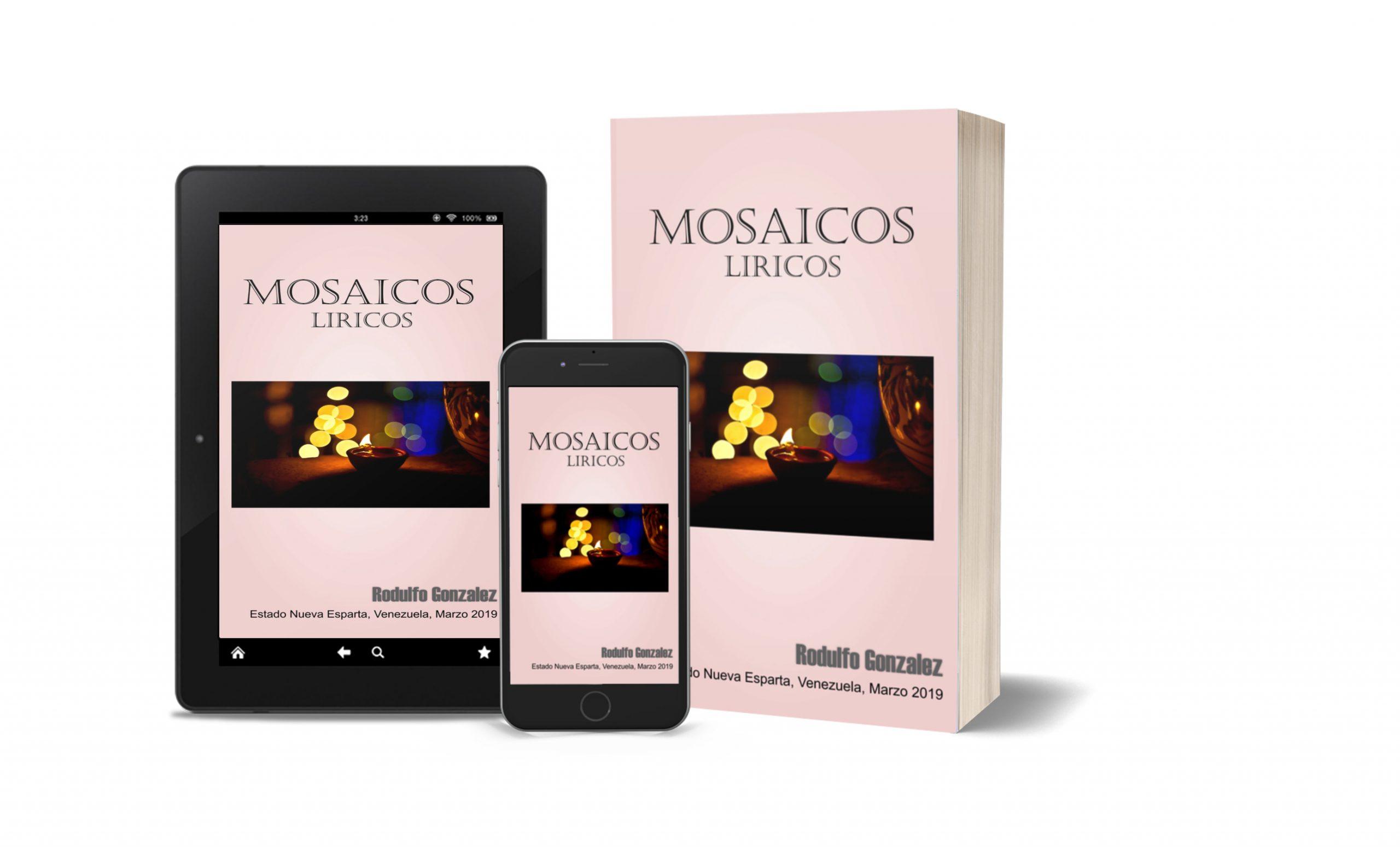 You are currently viewing Mosaicos Liricos de Rodulfo González: Mosaico Lírico 1